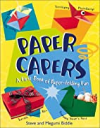 Paper Capers: A First Book of Paper-Folding…