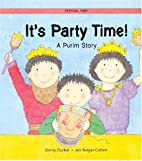 It's Party Time!: A Purim Story…