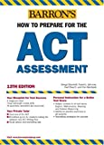 Mundsack, Allan: Barron's How to Prepare for the Act Assessment
