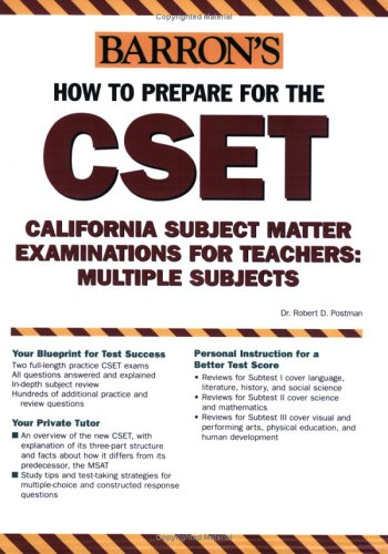 how-to-prepare-for-the-cset-california-subject-matter-examinations-for-teachers-multiple-subjects-barrons-how-to-prepare-for-the-cset-california-subject-matter-examinations-for-teachers