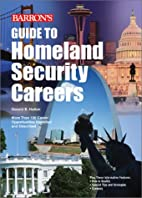 Guide to Homeland Security Careers by Donald…