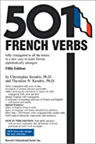 501 French Verbs by Christopher Kendris