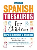 Wittels, Harriet: Spanish Thesaurus for Children: Libro de Sinonimos y Antonimos