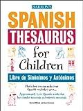 Wittels, Harriet: Spanish Thesaurus for Children: Libro de Sinonimos y Antonimos