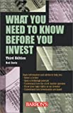 Davis, Rod: What You Need to Know Before You Invest: An Introduction to the Stock Market and Other Investments