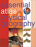 Essential Atlas of Physical Geography by…
