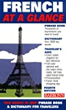 Wald, Heywood: Barron&#39;s French at a Glance: Phrase Book &amp; Dictionary for Travelers