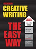 Hirschi, Heather: Creative Writing: The Easy Way