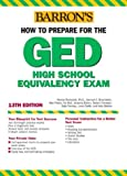 Rockowitz Ph.D., Murray: How to Prepare for the GED (Barron's GED)