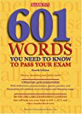 Bromberg, Murray: 601 Words You Need to Know to Pass Your Exam
