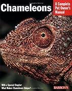 Chameleons (Complete Pet Owner's…