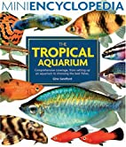 The Tropical Aquarium (Mini Encyclopedia…