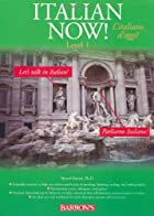 Italian Now!: A Level One Worktext by Marcel…