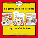 Bruzzone, Catherine: La Gatita Lucia En La Cuidad / Lucy The Cat In Town