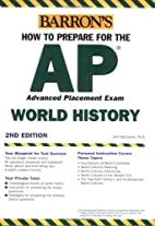How to Prepare for the AP World History by…