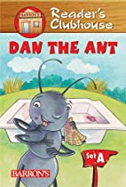 Dan the Ant (Reader's Clubhouse Level 1…