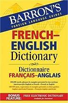 Barron's French-English Dictionary:…