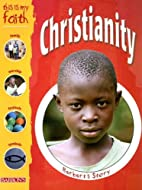 Christianity (This Is My Faith) by Anita…