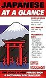 Akiyama, Nobuo: Japanese At a Glance: Foreign Language Phrasebook & Dictionary (At a Glance Series)