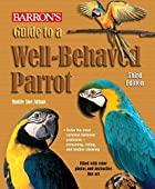 Guide to a Well-Behaved Parrot…