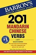 201 Mandarin Chinese Verbs (Barron's…