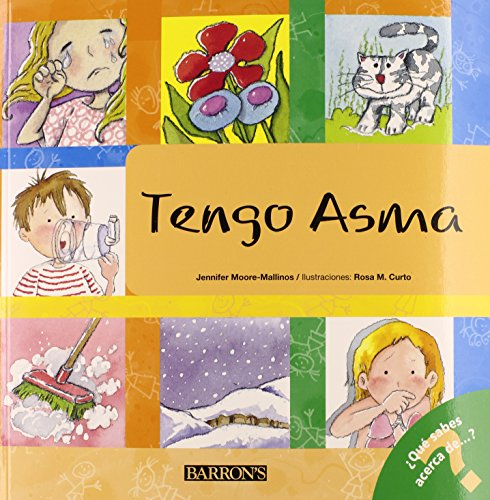 tengo-asma-i-have-asthma-spanish-edition-what-do-you-know-about-books-qu-sabes-acerca-de