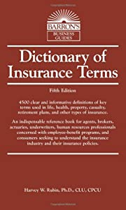 Dictionary of Insurance Terms (Barron's…