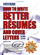 How to Write Better Resumes and Cover…