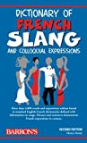 Strutz, Henry: Dictionary of French Slang and Colloquial Expressions (Barron's Dictionaries of Foreign Language Slang)