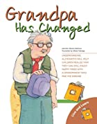 Grandpa Has Changed (Live and Learn Series)…