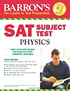 Barron's SAT Subject Test Physics by…