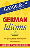 Strutz, Henry: German Idioms (Barron's Foreign Language Guides)