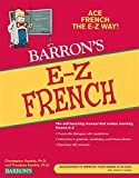 Kendris Ph.D., Christopher: E-Z French (Barron's E-Z)