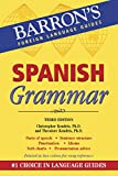 Kendris Ph.D., Christopher: Spanish Grammar (Barron's Foreign Language Guides)