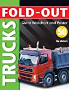 Fold-Out Trucks (Fold-Out Books) by Paul…
