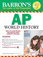 Barron's AP World History, 5th Edition…