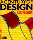 A Century of Design by Penny Sparke