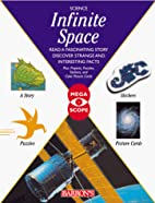 Infinite Space (Megascope Series) by…