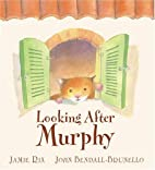 Looking After Murphy by Jamie Rix