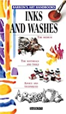 Inks and Washes (Barron's Art Handbooks) by…