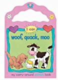 Wingate, P.: I Can Woof, Quack, Moo