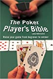 Krieger, Lou: The Poker Player's Bible: How To Play Winning Poker