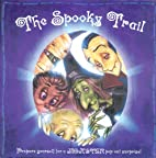 The Spooky Trail by Keith Faulkner