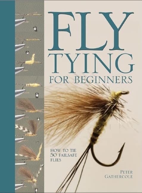 fly-tying-for-beginners-how-to-tie-50-failsafe-flies