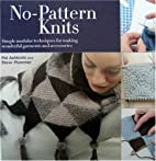 No Pattern Knits: Simple Modular Techniques…