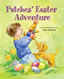 Wilhelm, Hans: Patches' Easter Adventure