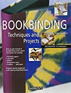 Bookbinding Techniques and Projects…
