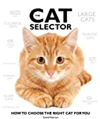 The Cat Selector: How to Choose the Right…