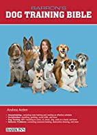 Barron's Dog Training Bible (Dog Bibles) by…