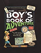 The Boy's Book of Adventure: The Little…